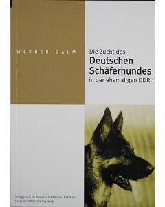 Die Zucht des Deutschen Schäferhundes in der ehemaligen DDR